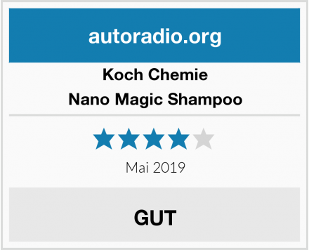 Koch Chemie Nano Magic Shampoo Test