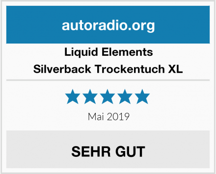 Liquid Elements Silverback Trockentuch XL Test