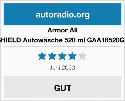 Armor All SHIELD Autowäsche 520 ml GAA18520GE Test