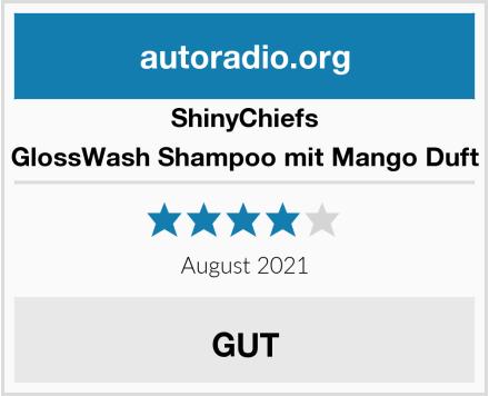 ShinyChiefs GlossWash Shampoo mit Mango Duft Test