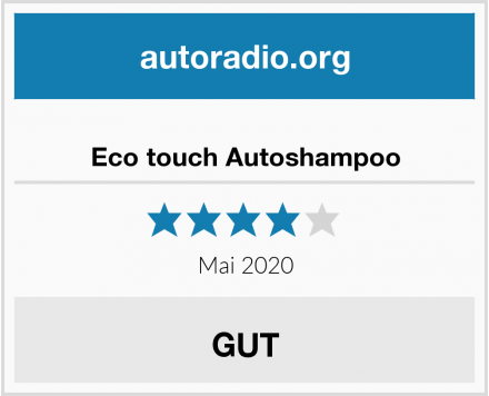 Eco touch Autoshampoo Test