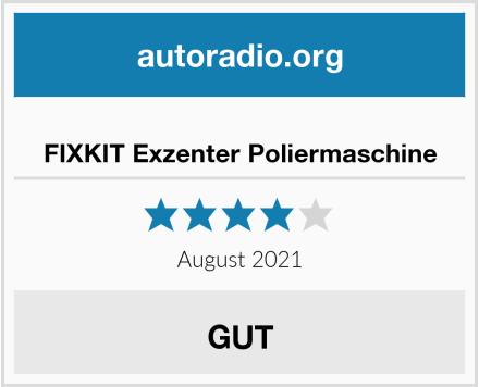 FIXKIT Exzenter Poliermaschine Test