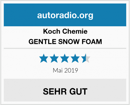 Koch Chemie GENTLE SNOW FOAM Test