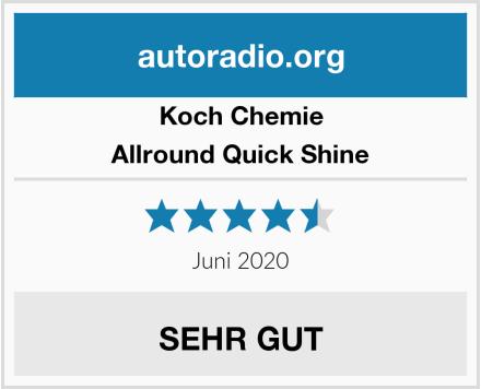 Koch Chemie Allround Quick Shine Test