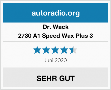 Dr. Wack 2730 A1 Speed Wax Plus 3 Test