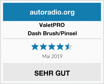 ValetPRO Dash Brush/Pinsel Test