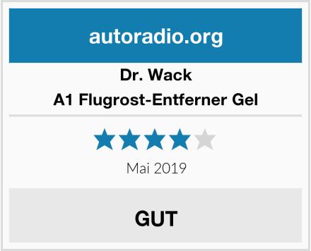 Dr. Wack A1 Flugrost-Entferner Gel Test