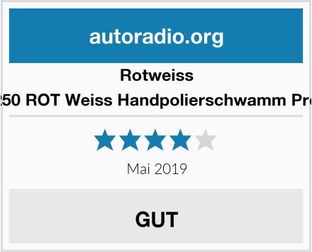 Rotweiss 8250 ROT Weiss Handpolierschwamm Profi Test