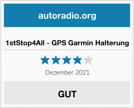 1stStop4All - GPS Garmin Halterung Test