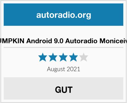 PUMPKIN Android 9.0 Autoradio Moniceiver Test