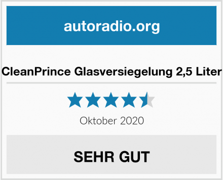 CleanPrince Glasversiegelung 2,5 Liter Test