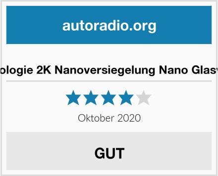 Nano Technologie 2K Nanoversiegelung Nano Glasversiegelung Test
